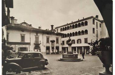 Piazza di Gandino Immagini storiche
