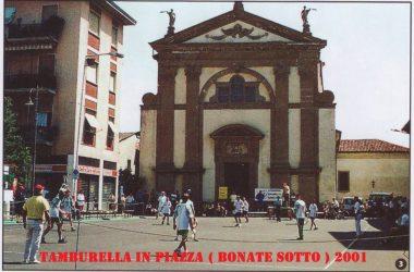Tamburello in piazza Bonate Sotto 2001